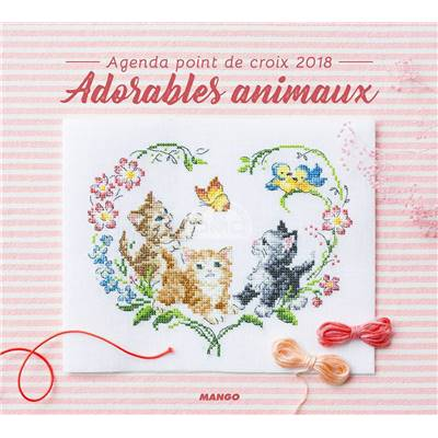 Agenda point de croix 2018 - Adorables Animaux